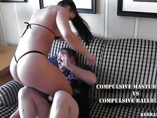 Compulsive Masturbator vs Compulsive Ballbuster