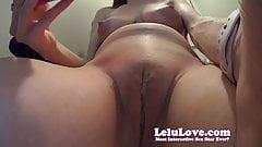 Lelu Love-Selfie Closeup Orgasms While I Wait For YOU