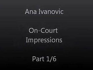 Ana ivanovic porn - Ana ivanovic is hot sexy on-court impressions part 1 of 6