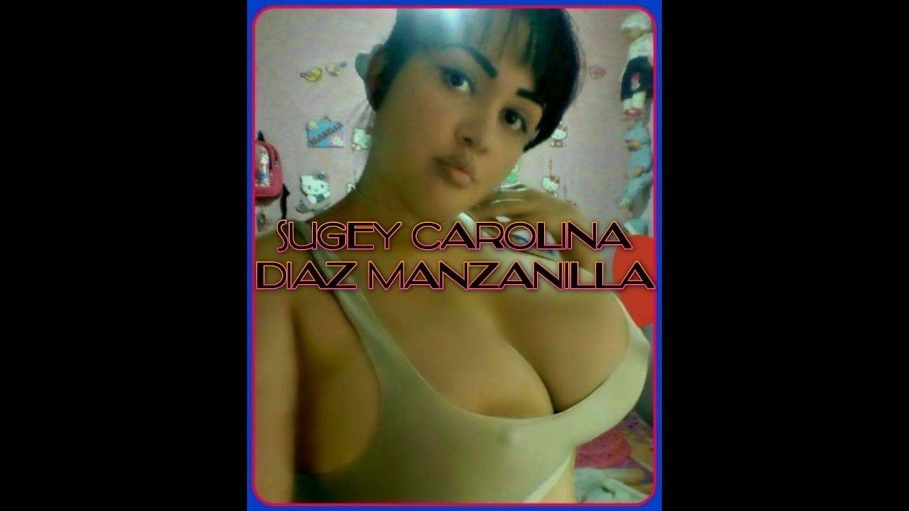 Carolina Xxx - Sugey Carolina Diaz Manzanilla
