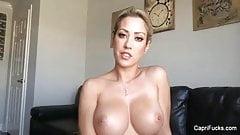 Capri plays with her big dildo