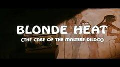 Trailer - Blonde Heat (The Case of the Maltese Dildo) (1985)'s Thumb