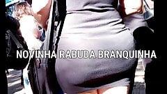 #Bundas - NOVINHA RABUDA BRANQUINHA