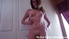 Eat a hot load of cum for me CEI