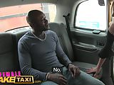 Female Fake Taxi New driver loves a big black cock