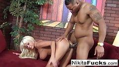 Nikita gets some interracial loving from a big black dick