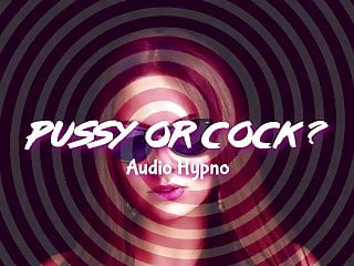 sissy Pussy Or Cock