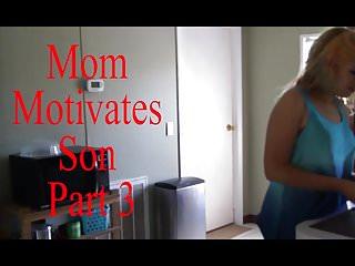 Mom Motivates Son Part 3