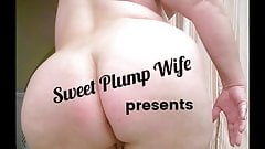 SweePlumpWife BigAssWorship!