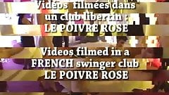 French Swingers Club  LE POIVRE ROSE ! part 2