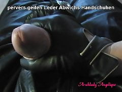 Arschlady Angelique Fucking Blowjob with Leather Gloves !