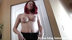 You will swallow you cum for me or else CEI