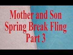Mother Son Spring Break Sex POV Part 3