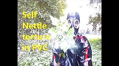 Self Nettle torture in PVC