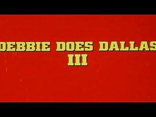 Trailer Debbie Does Dallas Iii The Final Chapter