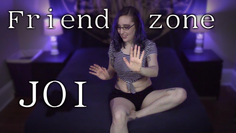 Friendzone JOI— TEASER