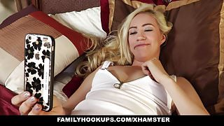 FamilyHookups- Horny Blonde Sister Begs Stepbro For Hard Coc