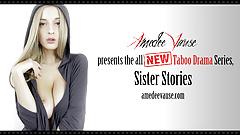 Истории сестер, часть 1 - спят вместе - Amedee Vause