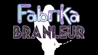 FabriKaBranleur- French Dirty Talk 1