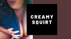 BBW Creamy Squirt