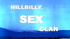 Hillbilly Sex Clan (1971) - MKX