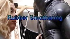 rubber smothering
