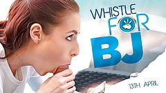 Whistle For BJ